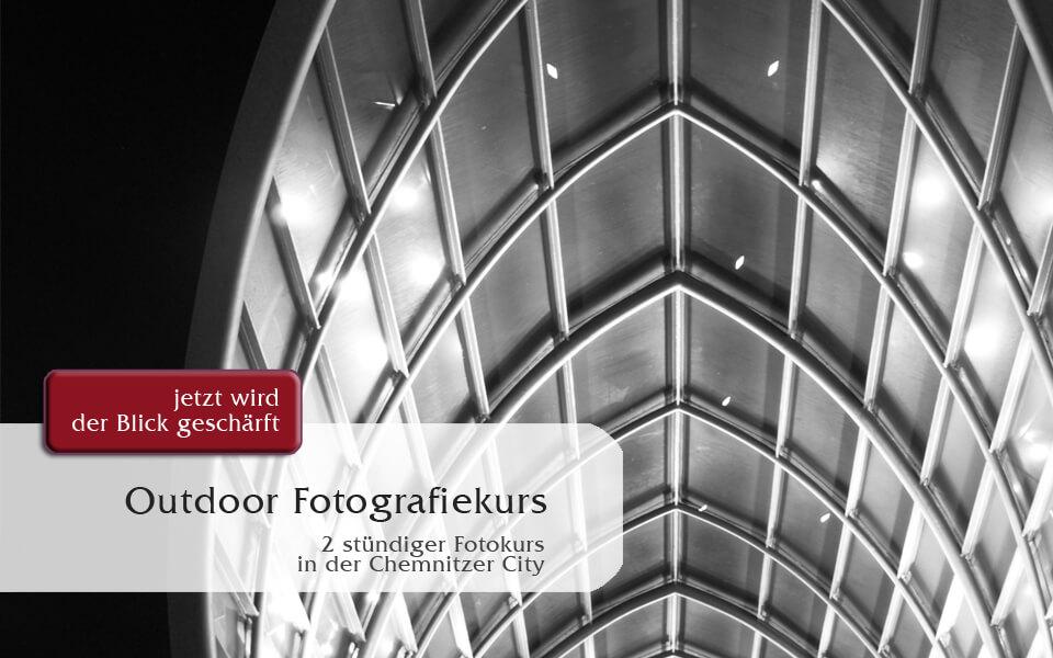 Outdoorfotografiekurs in der Chemnitzer City Sachsen