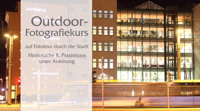 Auf Fotografietour durch die Chemnitzer Innenstadt, Tipps bei wenig Licht und einzigartige Motive in Szene setzen